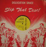 Dislocation Dance – Slip ThatDisc!