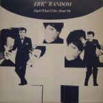Eric Random – That's What I Like About Me
